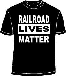 Railroad lives matter-